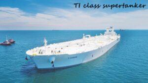 TI class supertanker- World Biggest Ship