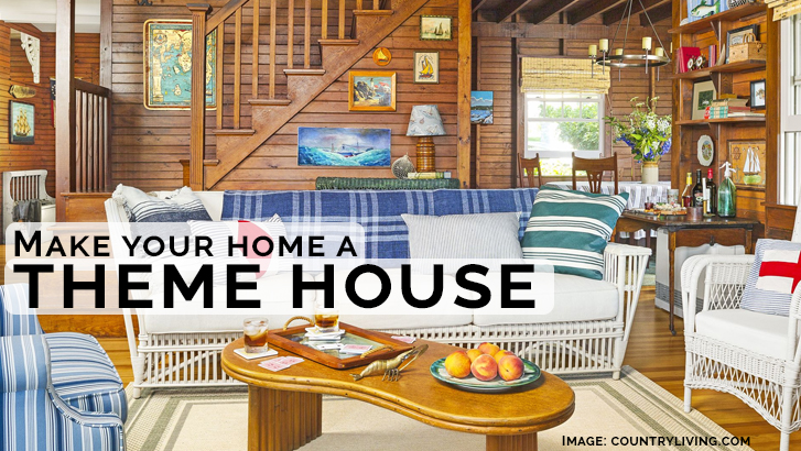 make your home a theme house