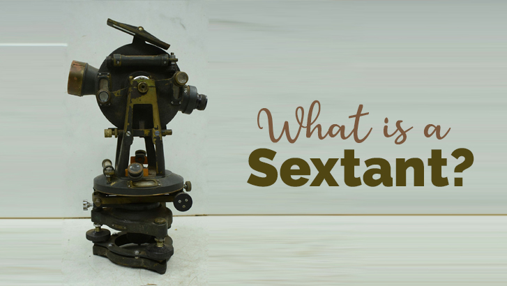 what is a sextant and how to use a sextant